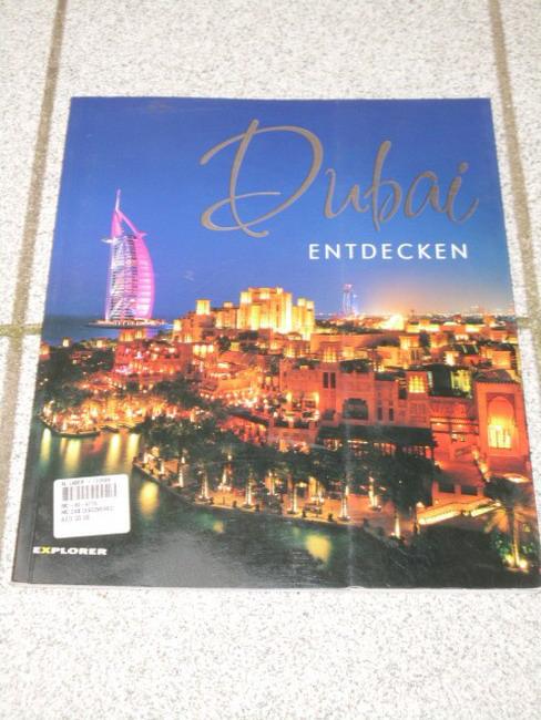 Dubai discovered / entdecken