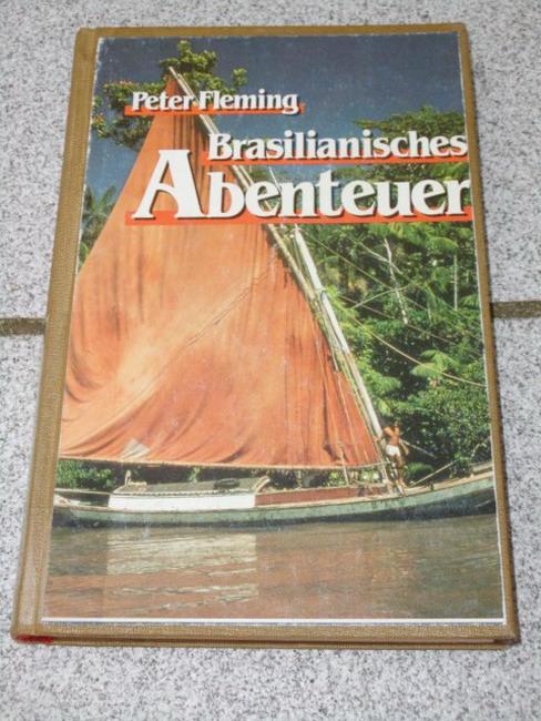 Brasilianisches Abenteuer. Dt. von Hans Bütow