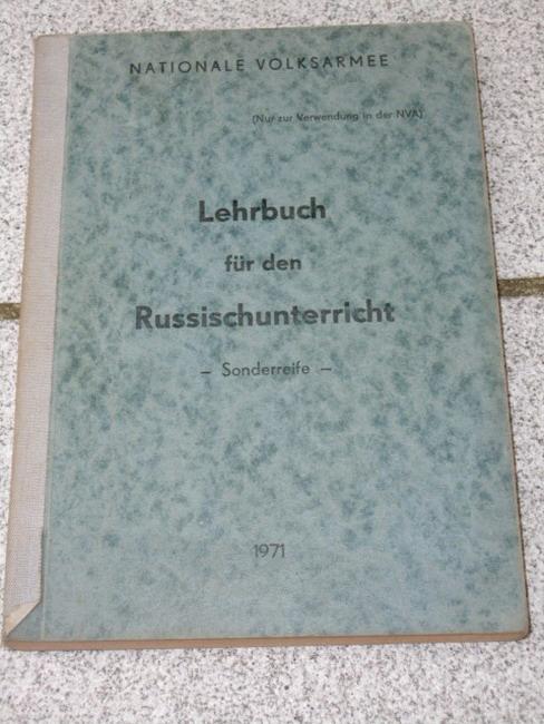 Lehrbuch für den Russischunterricht - Sonderreife Nur zur Verwendung in der NVA 2. verbesserte Auflage
