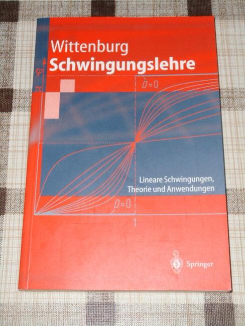 Schwingungslehre : lineare Schwingungen, Theorie und Anwendungen. Springer-Lehrbuch