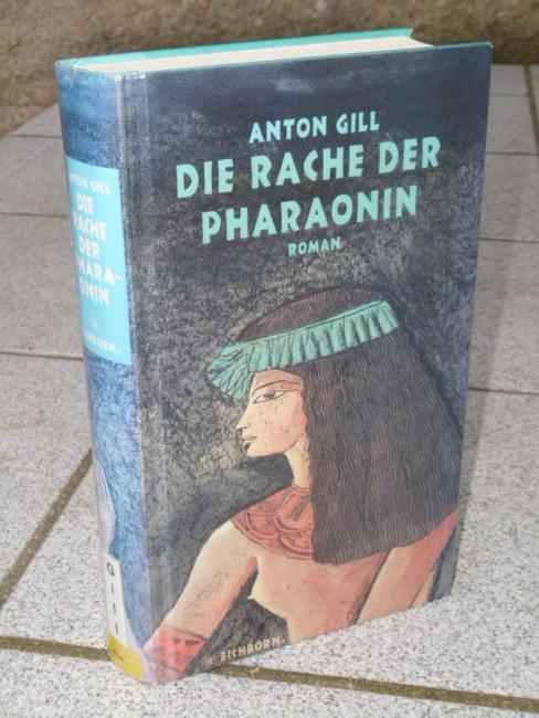 Die Rache der Pharaonin. Aus dem Engl. von Rainer Schmidt