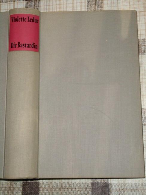 Die Bastardin. [Aus d. Franz. von Walter Tiel.] Mit e. Vorw. von Simone de Beauvoir 17.-20. Tausend