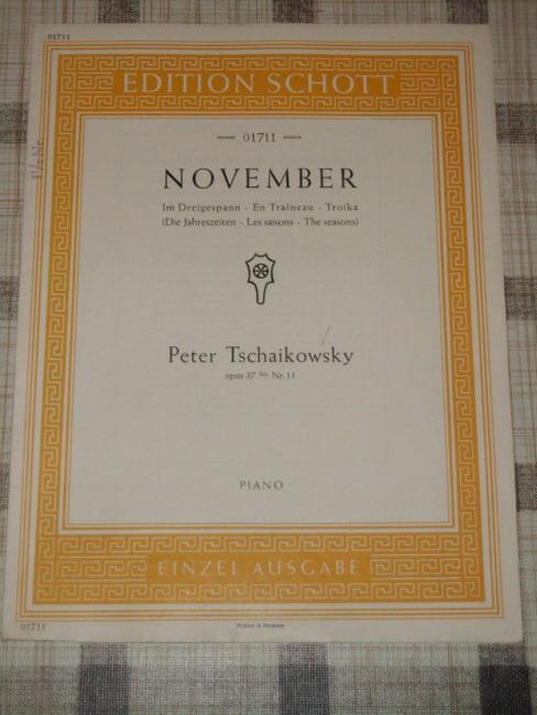 November (Im Dreigespann - En Traîneau - Troika / Die Jahreszeiten) opus 37 bis Nr. 11. Piano Edition Schott No. 01711