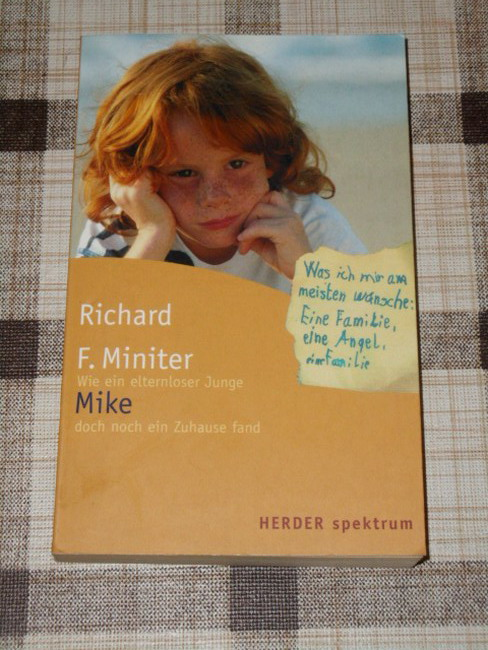 Mike : wie ein elternloser Junge doch noch ein Zuhause fand. Aus dem Amerikan. von Michaela Link, Herder-Spektrum