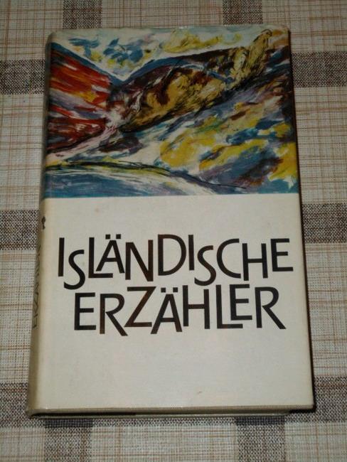 Isländische Erzähler. [Aus d. Isländ. übers. v. Bruno Kress] 2. Aufl.