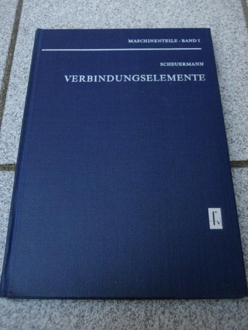 Maschinenteile. -  Bd. 1. Verbindungselemente. 2., verb. Aufl.