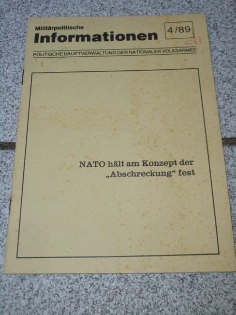 """Militärpolitische Informationen 4/89 - NATO hält am Konzept der """"Abschreckung"""" fest"""