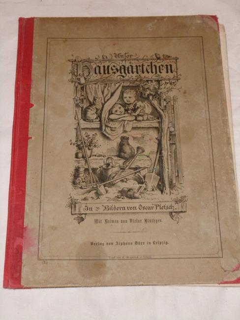 Unser Hausgärtchen - 21 Original-Compositionen In Holzschnitt ausgeführt von H. Günther und K. Oertel