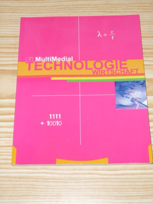 Telekolleg multimedial; Teil: Technologie / Wirtschaft