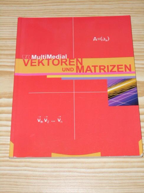 Telekolleg multimedial; Teil: Vektoren und Matrizen. Gekürzte Sonderausg.