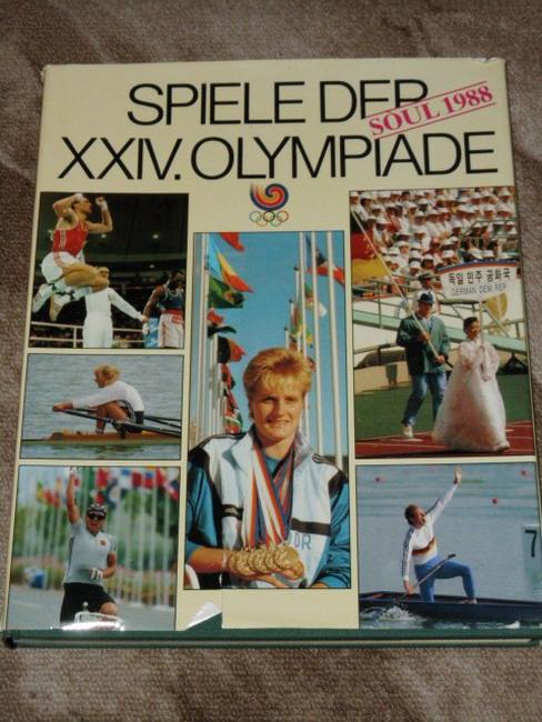 Spiele der XXIV.[vierundzwanzigsten] Olympiade : Soul 1988. hrsg. von d. Ges. zur Förderung d. Olymp. Gedankens in d. Dt. Demokrat. Republik 2. Aufl.