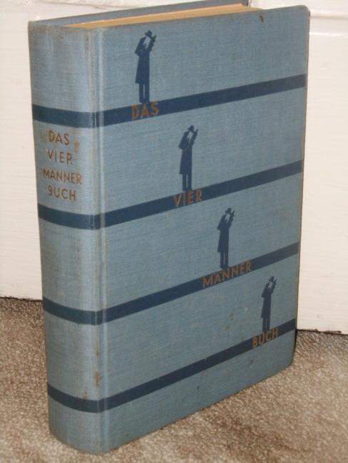 Das Vier-Männer-Buch : Erlebnisnovellen. von Barthel ; Jung ; Scharrer ; Wöhrle