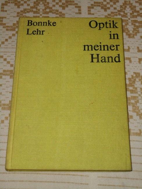 Optik in meiner Hand. 1. Aufl.