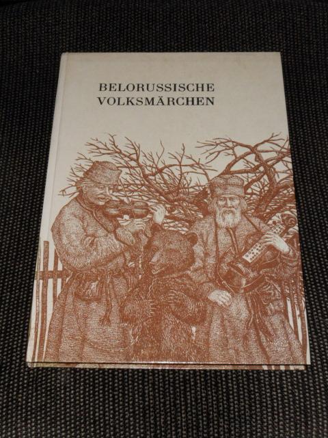 Belorussische Volksmärchen. aus d. Beloruss. von Gundula u. Uladsimir Tschapeha. Ill. von Valery Slauk