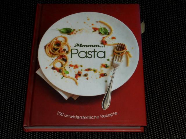 Mmmm... Pasta : [100 unwiderstehliche Rezepte]. [Übers.: Kathrin Jurgenowski u.a.] / Love food