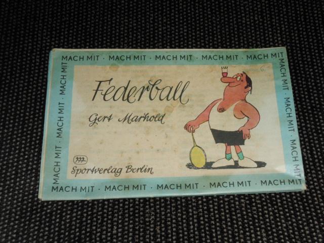 Federball. Gert Marhold / Mach mit 1. Aufl.