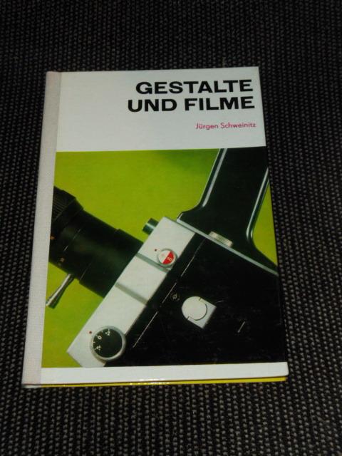 Gestalte und filme. Jürgen Schweinitz 6. Aufl., 25. - 31. Tsd.