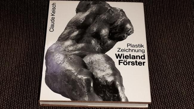 Wieland Förster : Plastik u. Zeichnung. Claude Keisch