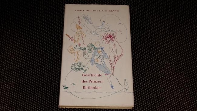 Geschichte des Prinzen Biribinker. Christoph Martin Wieland. [Ill.: Bernhard Nast] 2. [Aufl.]