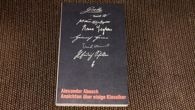 Ansichten über einige Klassiker. 1. Aufl.