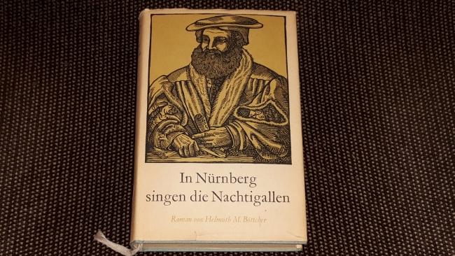 In Nürnberg singen die Nachtigallen : Ein Roman um Hans Sachs. [Holzschn. von Johannes Lebek] 16. - 30. Tsd.