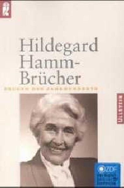 Hildegard Hamm-Brücher: Im Gespräch mit Carola Wedel (Zeugen des Jahrhunderts)  Orig.-Ausg. - Wolfgang, Homering, Hamm-Brücher Hildegard  und Wedel Carola