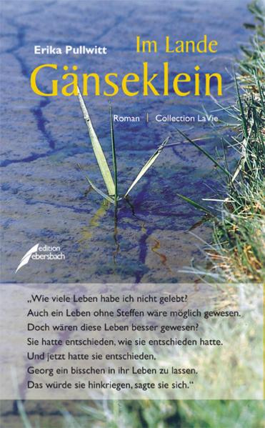 Im Lande Gänseklein: Roman (Collection LaVie)  1 - Pullwitt, Erika