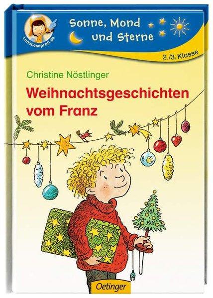 Weihnachtsgeschichten vom Franz (Sonne, Mond und Sterne)  1 - Nöstlinger, Christine und Erhard Dietl