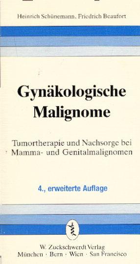 Gynäkologische Malignome. Tumortherapie und Nachsorge bei Mamma- und Genitalmalignom