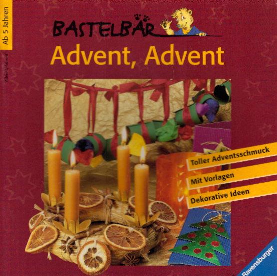 Advent, Advent. Auflage: 1 . Auflage,