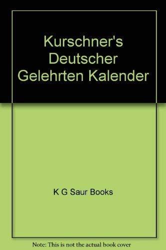Kürschners Deutscher Gelehrten-Kalender: 2005. Bio-bibliographisches Verzeichnis deutschsprachiger Wissenschaftler der Gegenwart Auflage: 20.,