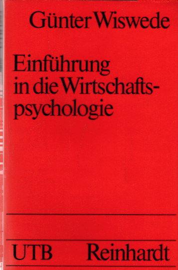 Verlagsfoto Einführung in die Wirtschaftspsychologie Einführung in die Wirtschaftspsychologie