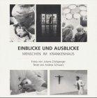 Zitzlsperger, Juliane und Andrea Schwarz: Einblicke und Ausblicke