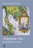 """""""Trittsteine Ost"""" : Asienbilder in Poesie. 1. Aufl."""