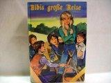 Bibis grosse Reise