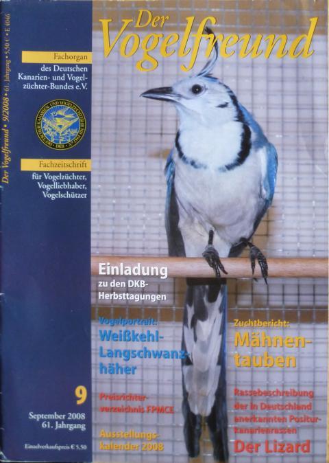 Der Vogelfreund. Fachzeitschrift für Vogelzüchter, Vogelliebhaber, Vogelschützer. 57. Jahrgang. 2008 Heft 9, September