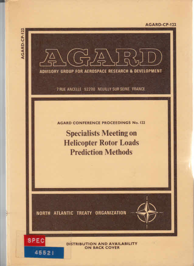 Specialists Meeting on Helicopter Rotor Loads Prediction Methods Agard Conference Proceedings No. 122 AGARD-CO-122