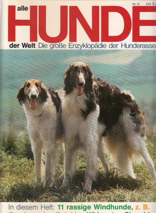 ohne Angaben: Alle Hunde der Welt. Nr. 6. Zeitschrift. Inhalt: Bernhardiner, Schweizer Sennenhund, Schlittenhunde, japanische Kampfhunde.