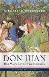 Don Juan - Der Mann, den die Frauen liebten