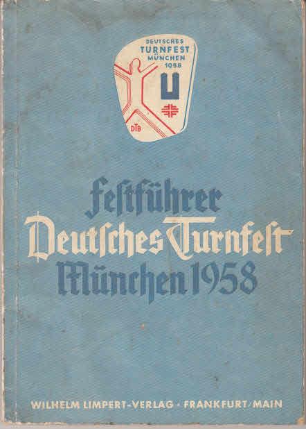 Festführer Deutsches Turnfest München 1958.