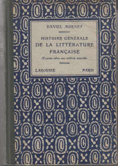 Histoire generale de la litterature francaise (exposee selon une methode nouvelle).