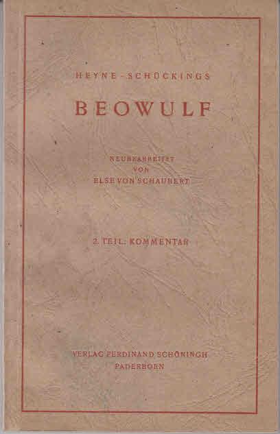 Beowulf. 2. Teil: Kommentar. 16. Aufl.