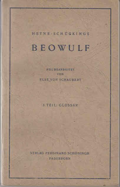 Heyne-Schückings Beowulf, Teil 3: Glossar