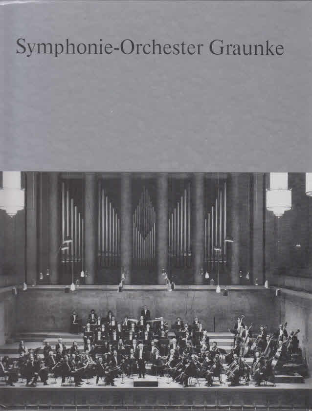 Symphonie-Orchester Graunke 1945 - 1985