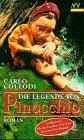Collodi, Carlo: Die Legende von Pinocchio