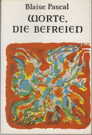 Worte, die befreien. Mit e. Einf. von Klaus Hemmerle. [Hrsg., mit überleitenden Texten vers. u. für diesen Meditationsbd. neu übers. von Maria Otto] 2. Aufl.