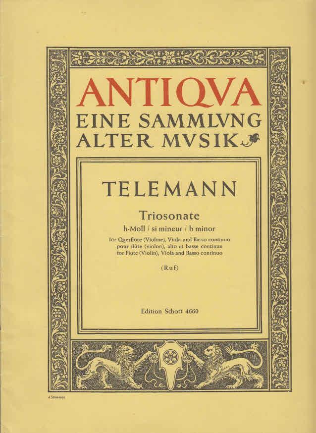 Triosonate h-Moll : für Querflöte (violine), Viola und Bass continuo Edition Schott 4660