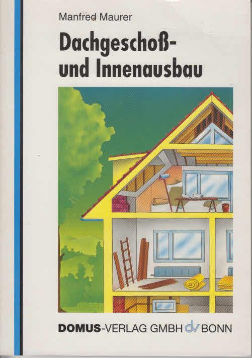 Dachgeschoss- und Innenausbau