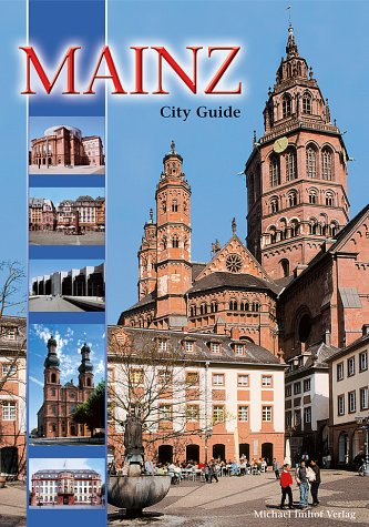 Imhof, Michael and Simone Kestin: Mainz City and Cathedral Guide: Englische Ausgabe 2., Aufl.
