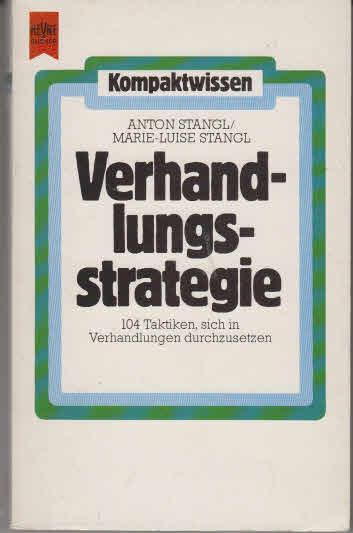 Verhandlungs-Strategie. ; Marie-Luise Stangl 2. Aufl.